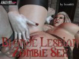 Debut from Iron4601: Blonde Lesbian Zombie Sex